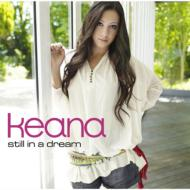 Keana キアーナ / Still In A Dream 【CD】
