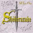 【送料無料】 シェラザード (Scheherazade) / All For One 【CD】