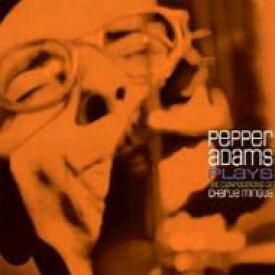 【送料無料】 Pepper Adams ペッパーアダムス / Plays The Compositions Of Charlie Mingus (180g) 【LP】