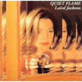 Laird Jackson / Quiet Flame: バラードの夜 【CD】