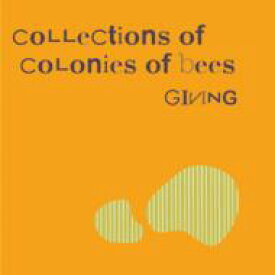 Collections Of Colonies Of Bees / Giving 【CD】
