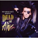 Dead Or Alive デッドオアアライブ / That's The Way I Like It: Best Of 輸入盤 【CD】