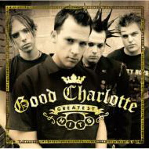 Good Charlotte グッドシャーロット / Good Charlotte Greatest Hits 【CD】