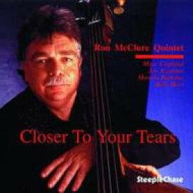 【送料無料】 Ron Mcclure / Closer To Your Tears 輸入盤 【CD】