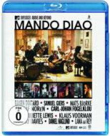 Mando Diao マンドゥディアオ / Mtv Unplugged - Above And Beyond 【BLU-RAY DISC】