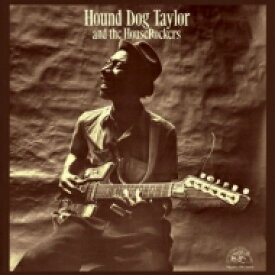 Hound Dog Taylor / And The Houserockers (180グラム重量盤) 【LP】