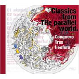 Conguero Tres Hoofers コンゲイロトレスフーファーズ / Clasics From The Parallel World 【CD】