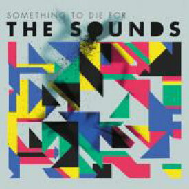 Sounds (Sweden) / Something To Die For 【CD】