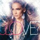 Jennifer Lopez ジェニファーロペス / Love? 輸入盤 【CD】