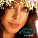 【送料無料】 サンディー (Sandii) / Sandii's Hawai'i 5th 【CD】