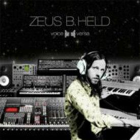 Zeus B Held / Voice Versa 輸入盤 【CD】