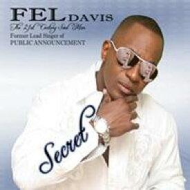 【送料無料】 Fel Davis / Secret 輸入盤 【CD】
