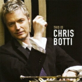 【送料無料】 Chris Botti クリスボッティ / Chris Botti Best 【SHM-CD】