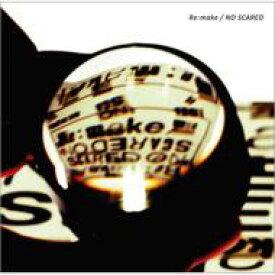 ONE OK ROCK / Re: make / NO SCARED 【CD Maxi】