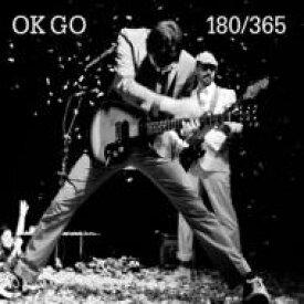 Ok Go オーケーゴ− / 180 / 365 輸入盤 【CD】