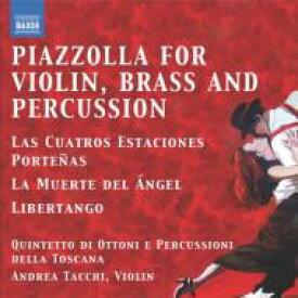 Piazzolla ピアソラ / ヴァイオリン、金管五重奏、打楽器によるピアソラ集〜ブエノスアイレスの四季、リベルタンゴ、他 クィンテット・ディ・オットーニ・エ・ペルクッシオーニ 輸入盤 【CD】