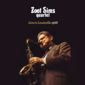 Zoot Sims ズートシムズ / Live In Louisville 1968 輸入盤 【CD】