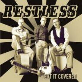 Restless / Got It Covered 輸入盤 【CD】