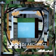 Dj Architect / +81 -PLUS EIGHTY ONE- 【CD】