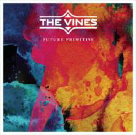 Vines バインズ / Future Primitive 【CD】