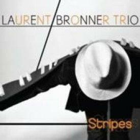 【送料無料】 Laurent Bronner / Stripes 輸入盤 【CD】