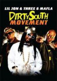 Lil Jon / Three 6 Mafia / Dirty South Movement 【DVD】