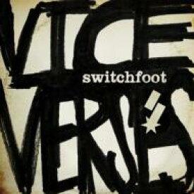 Switchfoot スイッチフット / Vice Verses 輸入盤 【CD】