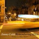 【送料無料】 Jimmy Cobb ジミーコブ / Remembering Miles ・tribute To Miles Davis・ 【CD】