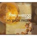 Tonu Naissoo トヌーナイソー / My Back Pages 【CD】