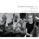 Sweet Jazz Trio スウィートジャズトリオ / Standard Collection Vol.4 Sweet Ballads 【CD】