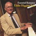 Eddie Higgins エディヒギンス / Essential Jazz Romance Best 【CD】