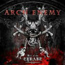 Arch Enemy アークエネミー / Rise Of The Tyrant 【SHM-CD】