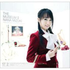 【送料無料】 水樹奈々 ミズキナナ / THE MUSEUM II 【CD】