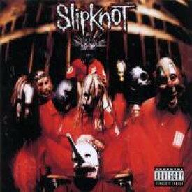 Slipknot スリップノット / Slipknot 輸入盤 【CD】