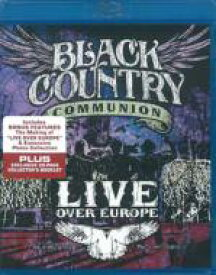Black Country Communion ブラックカントリーコミュニオン / Live Over Europe 【BLU-RAY DISC】