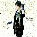 小野大輔 オノダイスケ / DELIGHT 【CD Maxi】