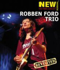 Robben Ford ロベンフォード / Paris Concert: Revisited 【BLU-RAY DISC】