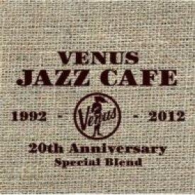 ヴィーナス ジャズ カフェ 【CD】