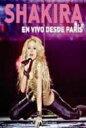 Shakira シャキーラ / En Vivo Desde Paris 【DVD】