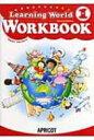 LEARNING WORLD 1 WORKBOOK 改訂版 / 中本幹子 【本】