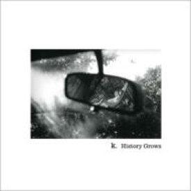 K (Karla Schikele) / History Grows 【CD】