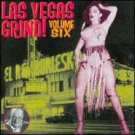 【送料無料】 Las Vegas Grind Vol.6 輸入盤 【CD】