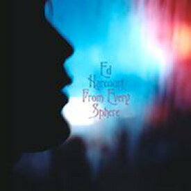Ed Harcourt / From Every Sphere 輸入盤 【CD】