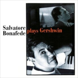 【送料無料】 Salvatore Bonafede / Plays Gershwin (2CD) 輸入盤 【CD】
