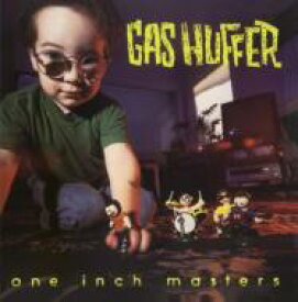 Gas Huffer / One Inch Masters 輸入盤 【CD】