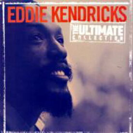 Eddie Kendricks エディケンドリックス / Ultimate Collection 輸入盤 【CD】