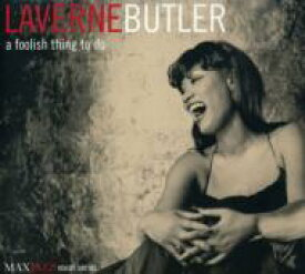 Laverne Butler / Foolish Thing To Do 輸入盤 【CD】