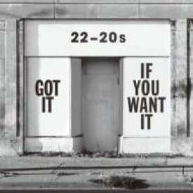 22-20s (2220s) / Got It If You Want It 【CD】