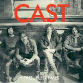 Cast キャスト / Troubled Times 【CD】