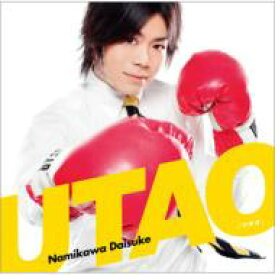 浪川大輔 / UTAO 【通常盤】 【CD Maxi】